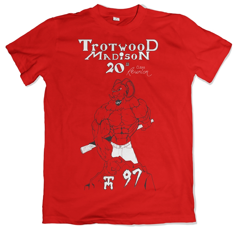 Trotwood - Madison Class of 97 High School Reunion T-Shirts