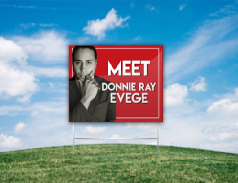 Donnie Ray Evege Yard Sign